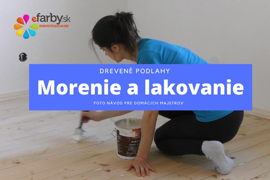 Fotonavod Drevené podlahy - Morenie a lakovanie